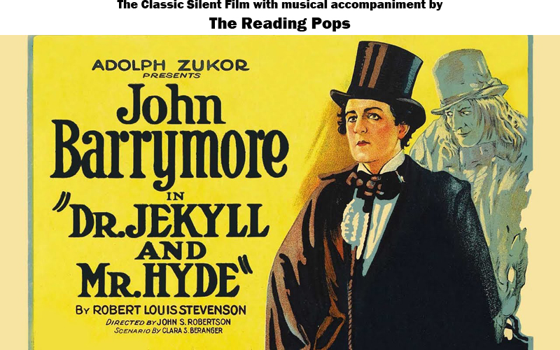 Dr Jekyll And Mr Hyde With The Reading Pops Orchestra Miller Center